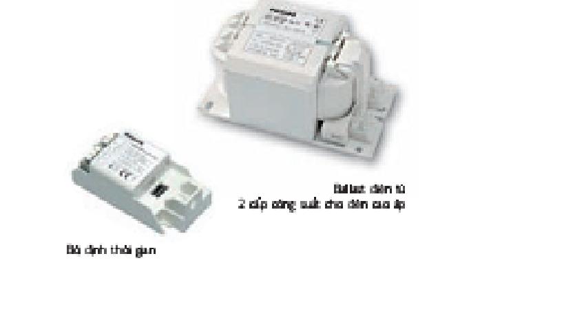 Hệ thống Ballast tự điều chỉnh công suất bóng cao áp SON, SON-T và SON- T PIA plus - PHILIPS